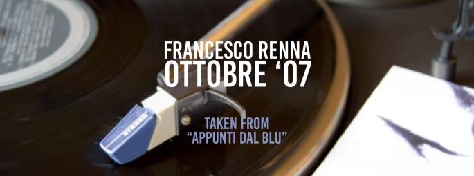 Francesco Renna - Ottobre '07